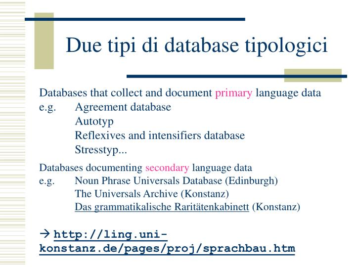 Due tipi di database tipologici