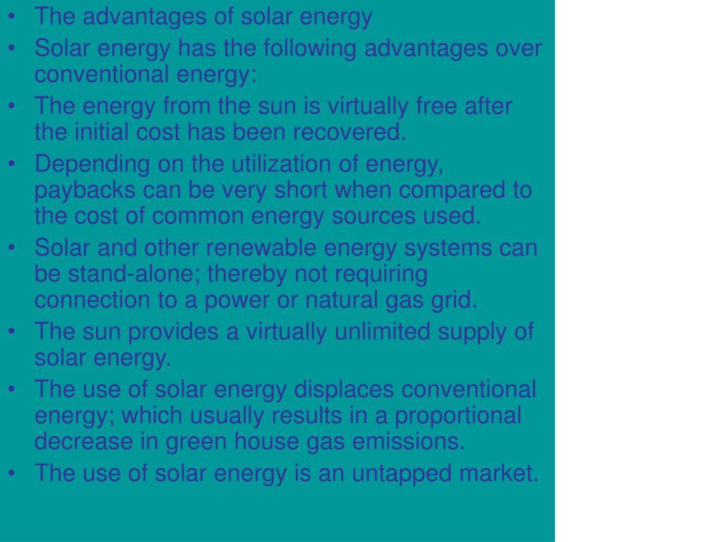 The advantages of solar energy