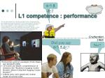l1 competence performance