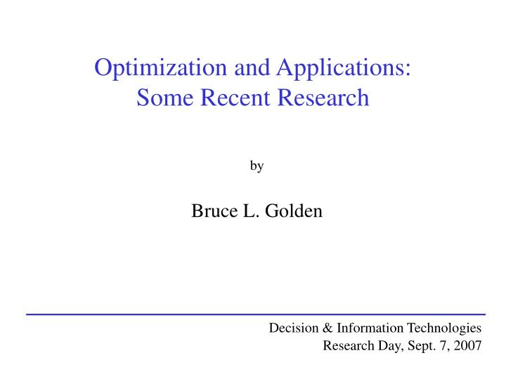 optimization and applications some recent research n.