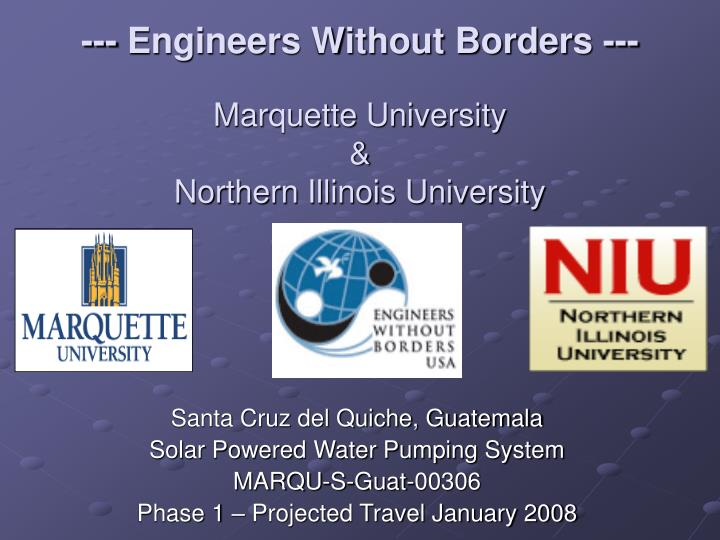 engineers without borders marquette university northern illinois university n.