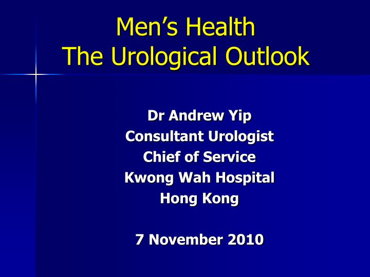 men s health the urological outlook n.
