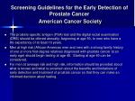screening guidelines for the early detection of prostate cancer american cancer society