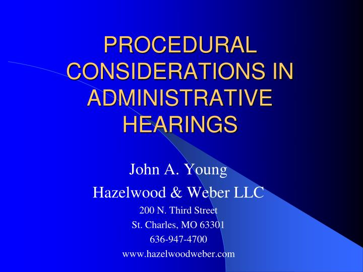 procedural considerations in administrative hearings n.
