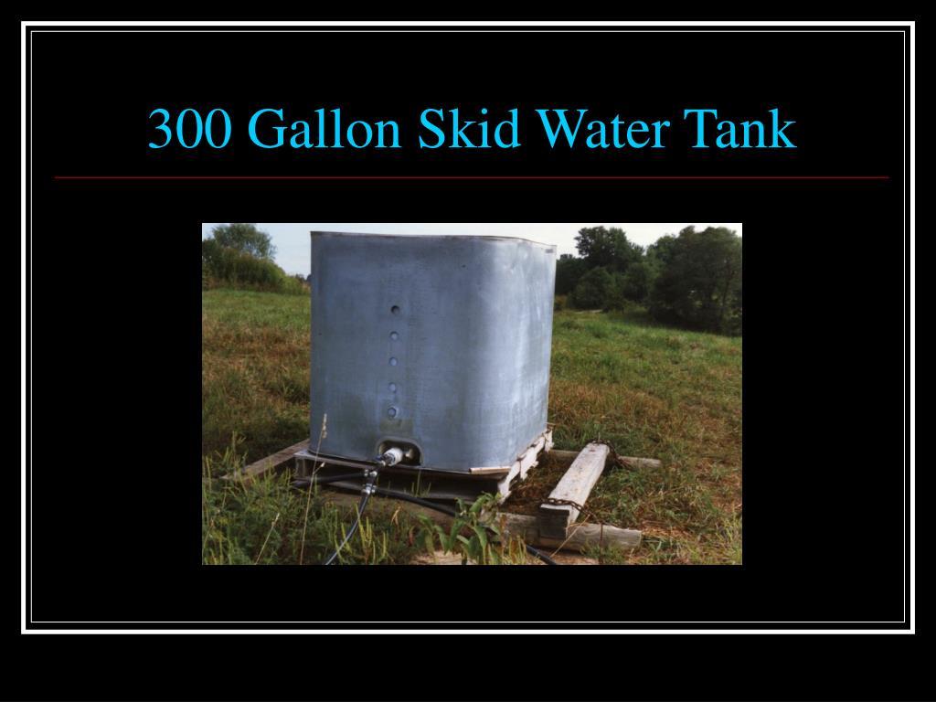 300 Gallon Skid Water Tank