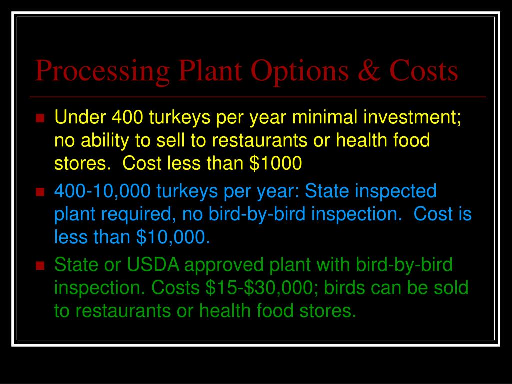 Processing Plant Options & Costs