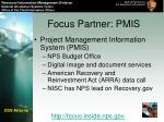 focus partner pmis