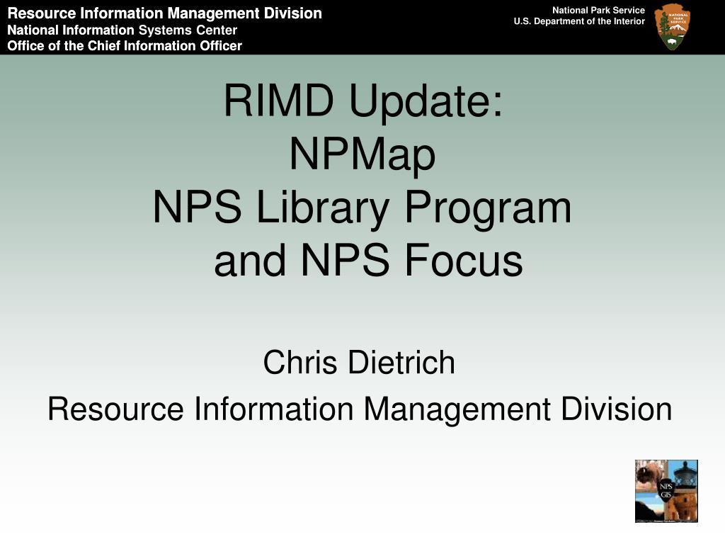 rimd update npmap nps library program and nps focus l.