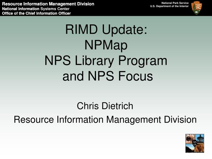 Rimd update npmap nps library program and nps focus