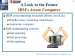 a look to the future ibm s aware computer