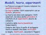 modelli teorie esperimenti