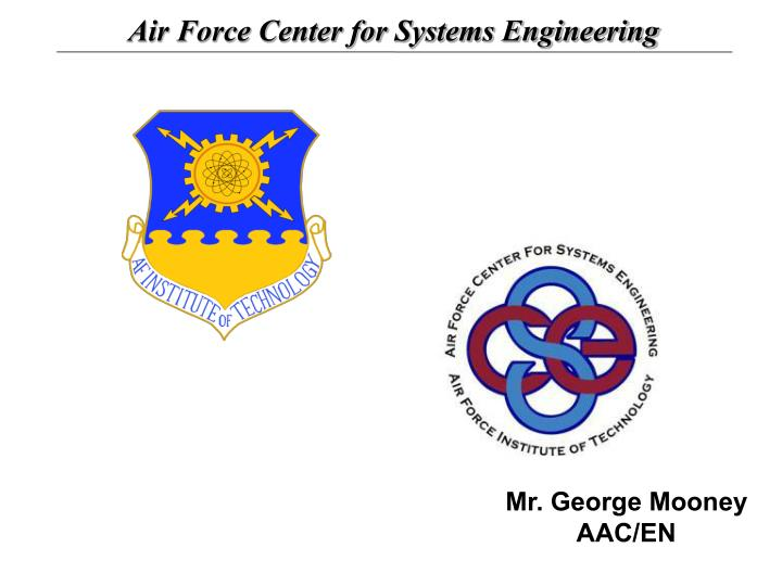 Air Force Center for Systems Engineering