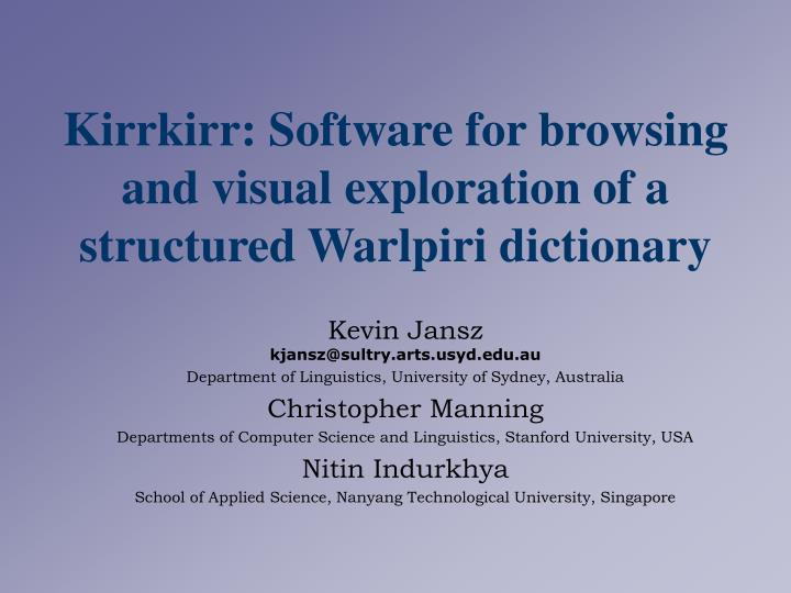 kirrkirr software for browsing and visual exploration of a structured warlpiri dictionary n.