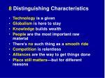 8 distinguishing characteristics