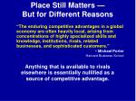 place still matters but for different reasons1