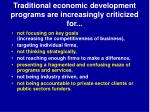 traditional economic development programs are increasingly criticized for