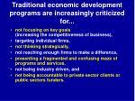 traditional economic development programs are increasingly criticized for