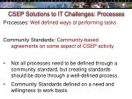 csep solutions to it challenges processes