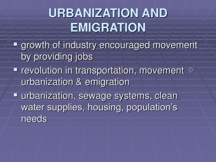 URBANIZATION AND EMIGRATION