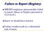 failure to report registry
