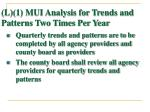 l 1 mui analysis for trends and patterns two times per year