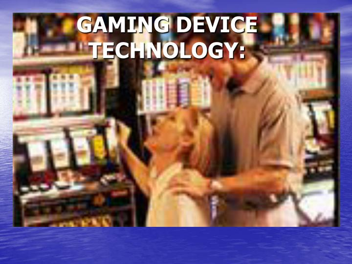 gaming device technology n.