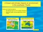 2 ocean and climate impacts on environment in the southwest pacific