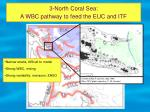 3 north coral sea a wbc pathway to feed the euc and itf