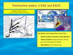 thermocline waters 2 eac and eauc1