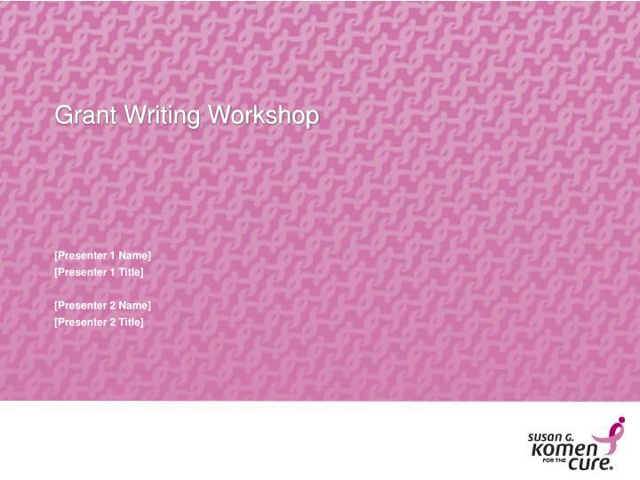 grant writing workshop n.