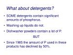 what about detergents