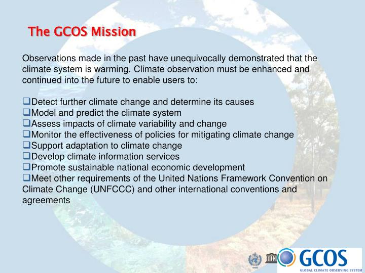 The GCOS Mission