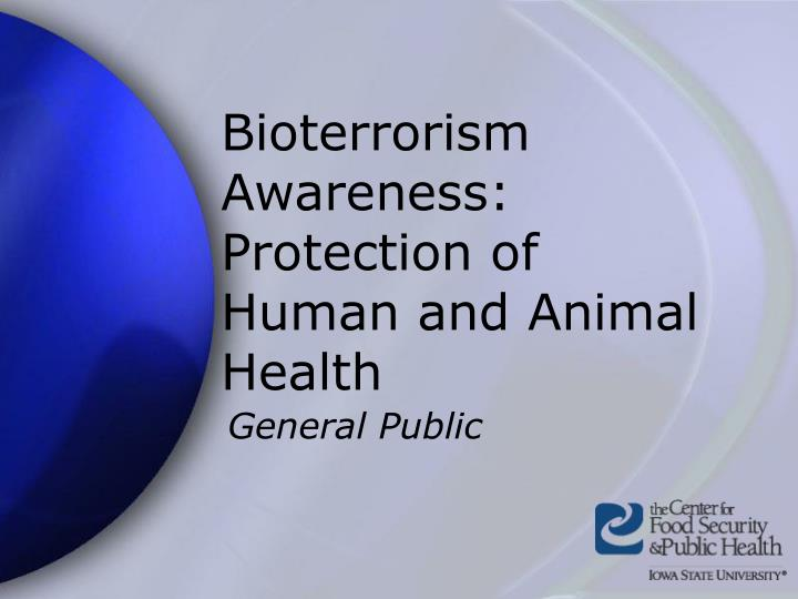 bioterrorism awareness protection of human and animal health n.