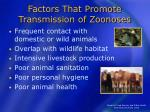 factors that promote transmission of zoonoses