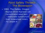 food safety threats the bioweapon