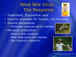 west nile virus the response