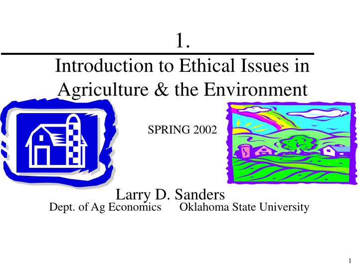 1 introduction to ethical issues in agriculture the environment spring 2002 n.
