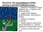 decisions the moral ethical problem solving or decision making process