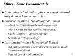 ethics some fundamentals