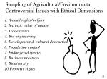 sampling of agricultural environmental controversial issues with ethical dimensions