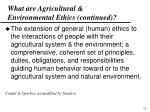 what are agricultural environmental ethics continued