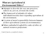 what are agricultural environmental ethics