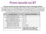 prove raccolte sul bt12