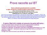 prove raccolte sul bt8