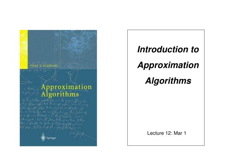 introduction to approximation algorithms n.
