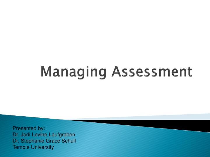 managing assessment n.