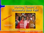 working toward a successful book fair