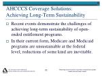 ahcccs coverage solutions achieving long term sustainability