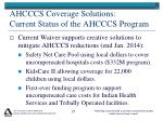 ahcccs coverage solutions current status of the ahcccs program2