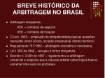 breve hist rico da arbitragem no brasil1